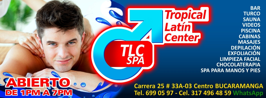 Tropical Latin Center Spa [BUCARAMANGA]